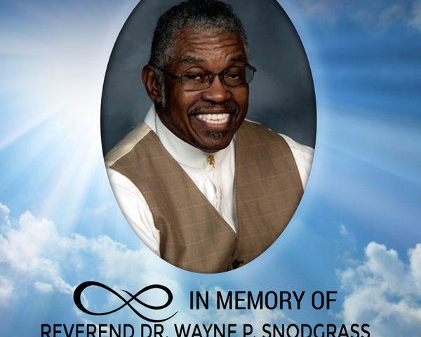 In memory of Reverend Dr. Wayne P. Snodgrass